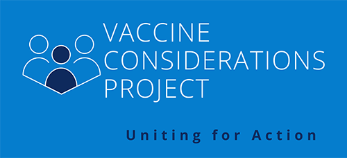 Vaccine Considerations Project